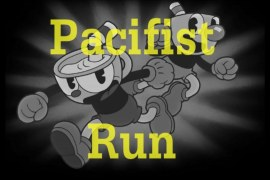 Cuphead Guide: how to unlock the Pacifist achievement