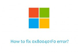 How to fix 0x800401F0 error?